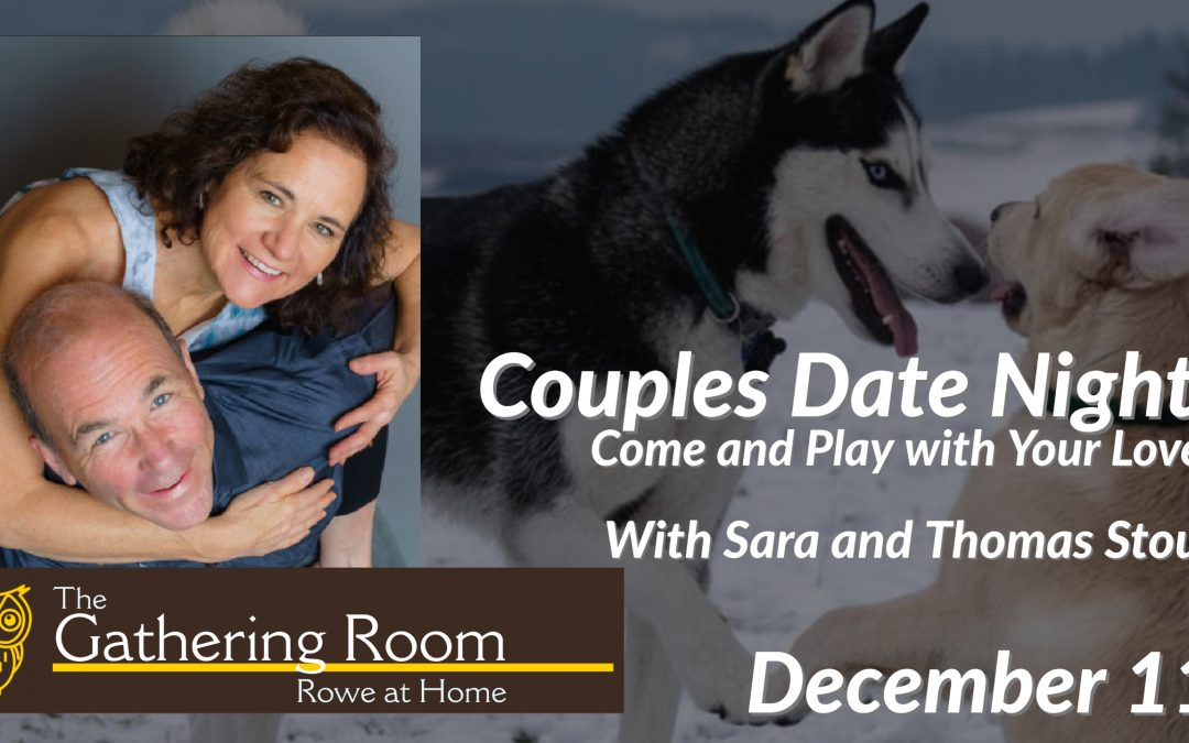 December Couples Date Night: Come and Play with Your Lover